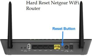 Hard Reset Netgear Wifi Router